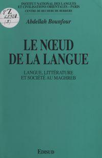 Le nœud de la langue