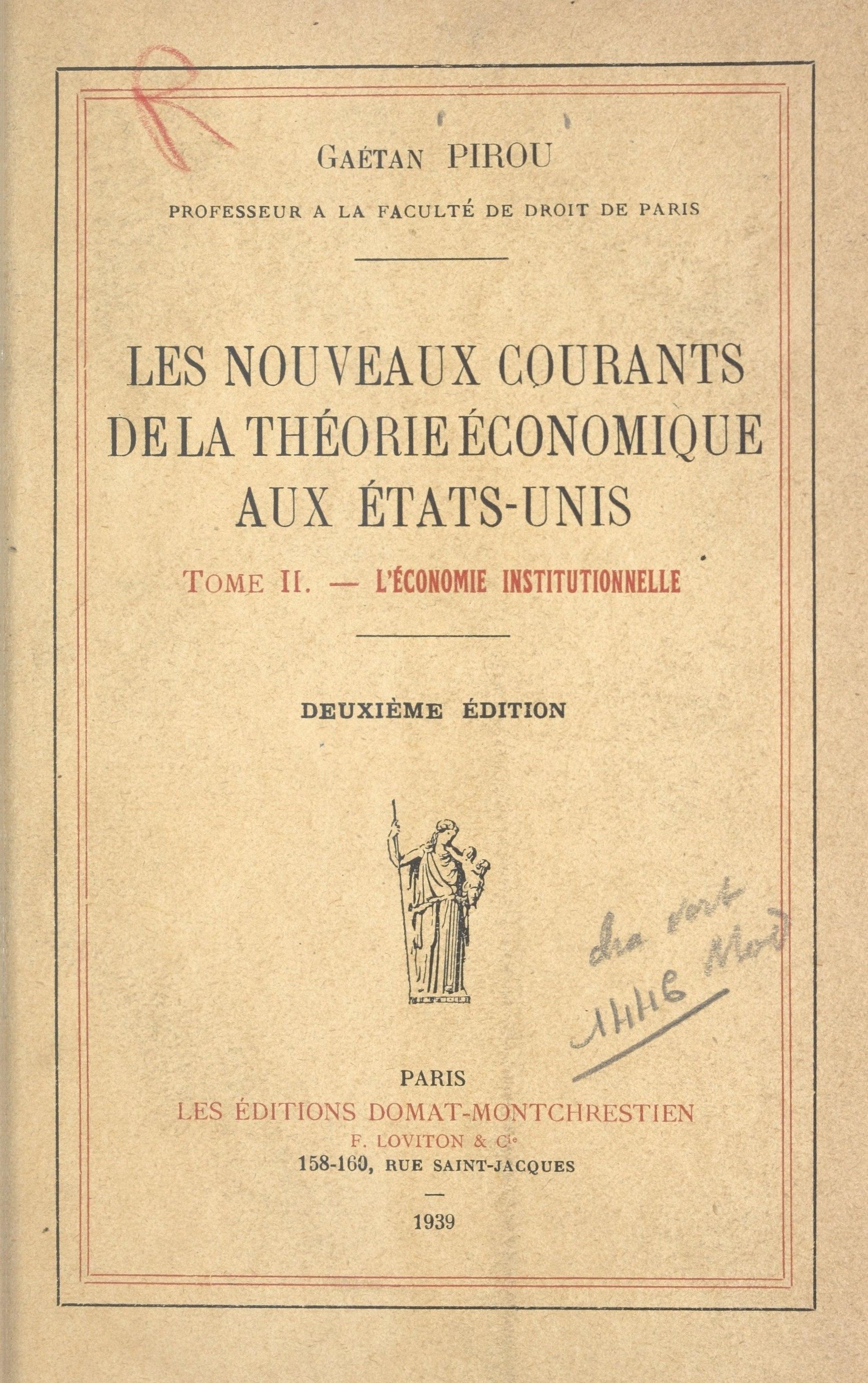 Les nouveaux courants de la théorie économique aux États-Unis (2), L'ÉCONOMIE INSTITUTIONNELLE. CONFÉRENCES FAITES À L'ÉCOLE PRATIQUE DES HAUTES ÉTUDES EN 1935-1936