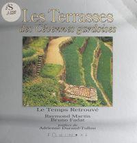 Les terrasses des Cévennes ...