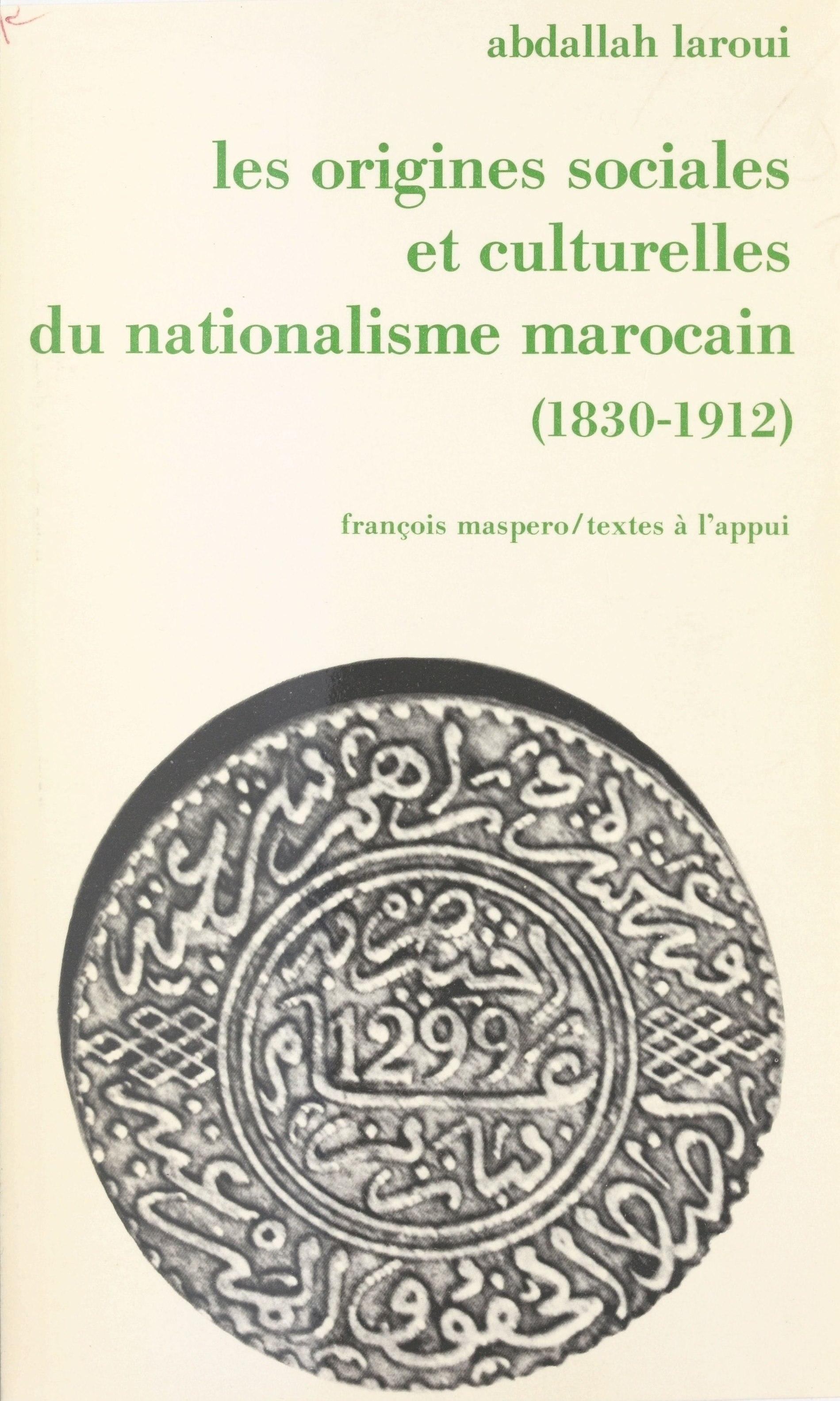 Les origines sociales et culturelles du nationalisme marocain