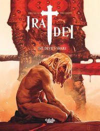 Ira Dei - Volume 2 - The De...
