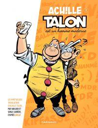 Achille Talon - Tome 1 - Achille Talon est un homme moderne