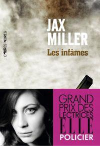 Les infâmes | Miller, Jax. Auteur