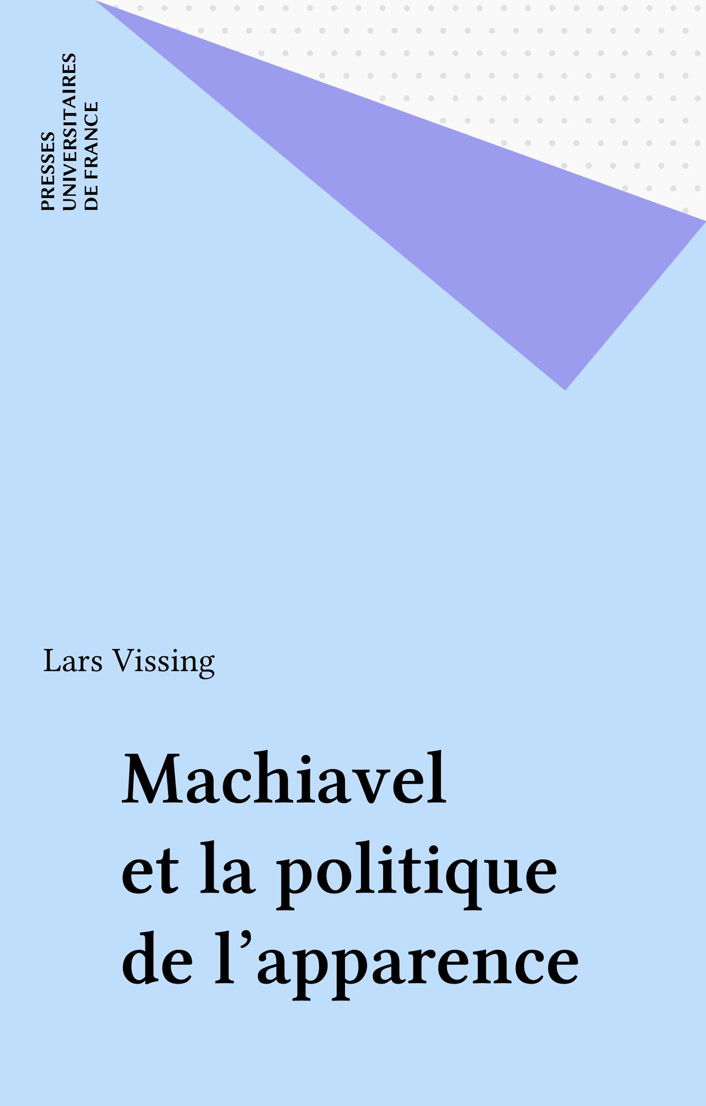 Machiavel et la politique de l'apparence
