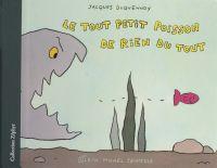 Le tout petit poisson de ri...