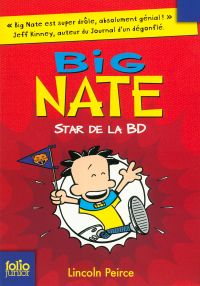 Big Nate (Tome 4) - Star de la BD
