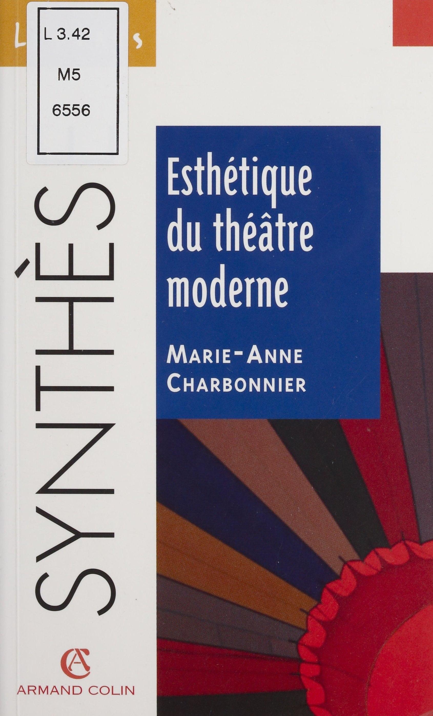 Esthétique du théâtre moderne