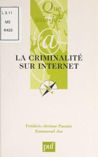 La criminalité sur l'internet