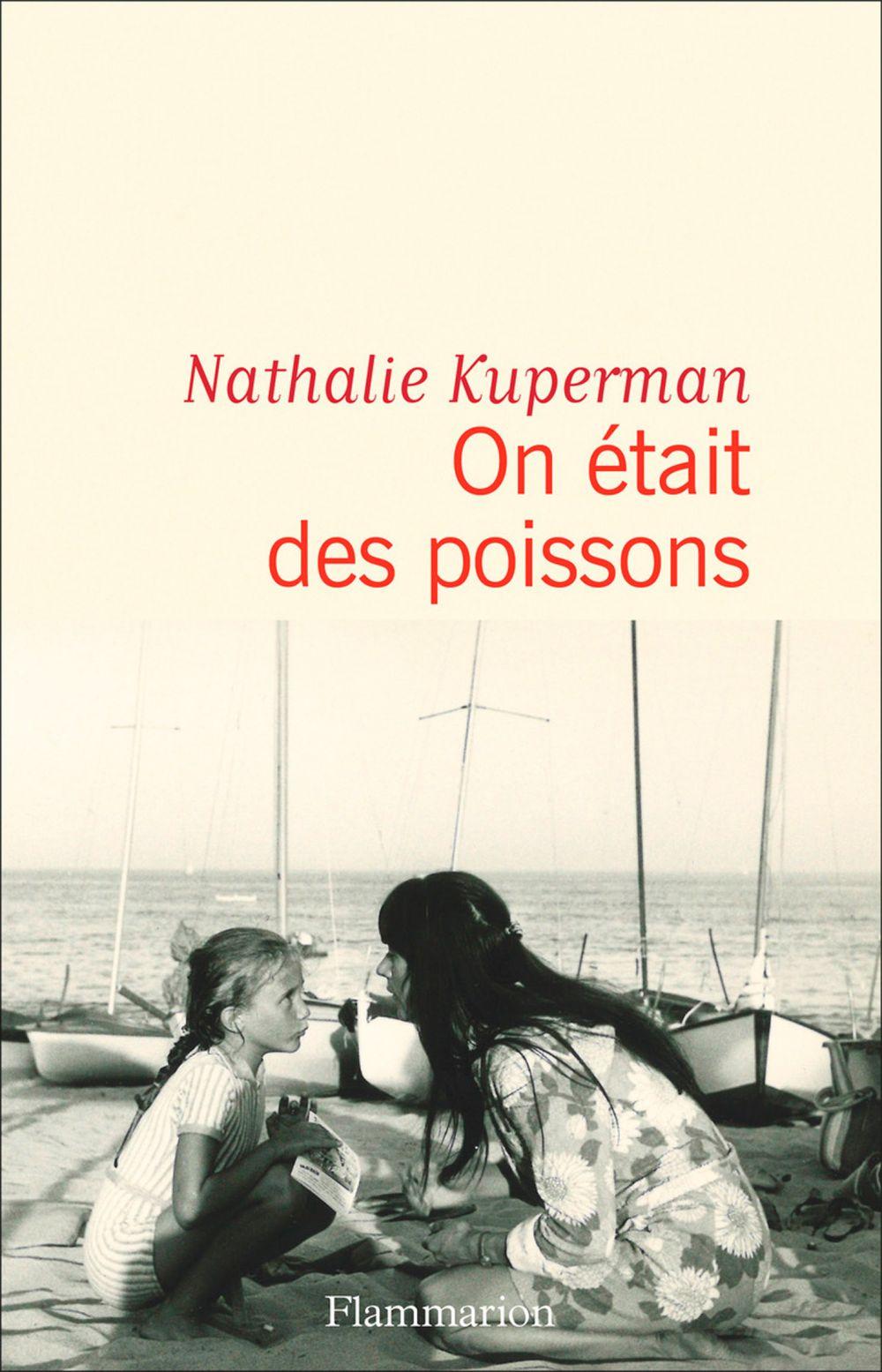 On était des poissons | Kuperman, Nathalie. Auteur
