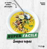 Soupes - super facile | Nieto, Dorian