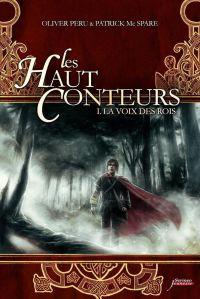 Les haut-conteurs - tome 01 : La voix des rois