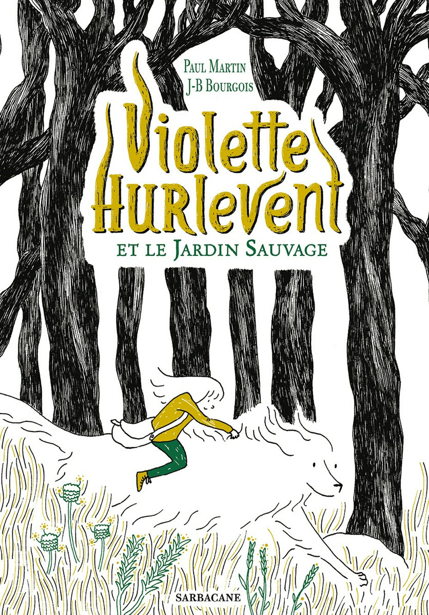 Violette Hurlevent et le ja...