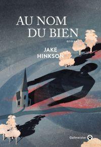Au nom du Bien | Hinkson, Jake