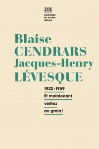 Blaise Cendrars - Jacques-Henry Levesque