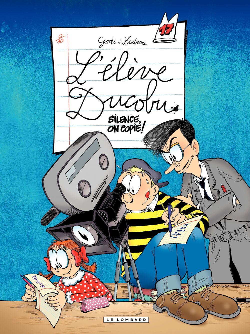 L'Elève Ducobu - tome 17 - Silence, on copie!   Zidrou, . Auteur