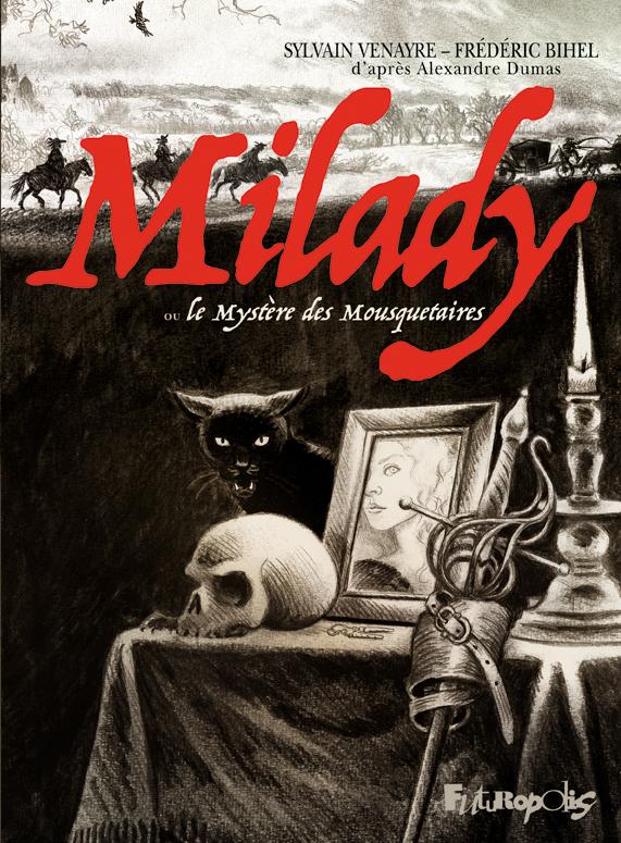 Milady ou Le mystère des Mo...