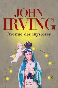 Avenue des mystères | Irving, John