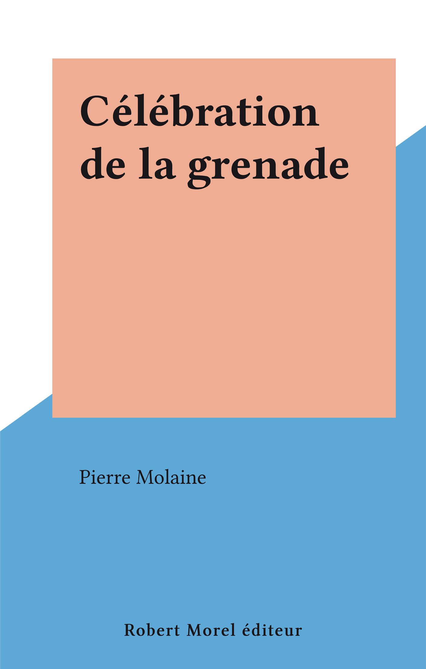 Célébration de la grenade
