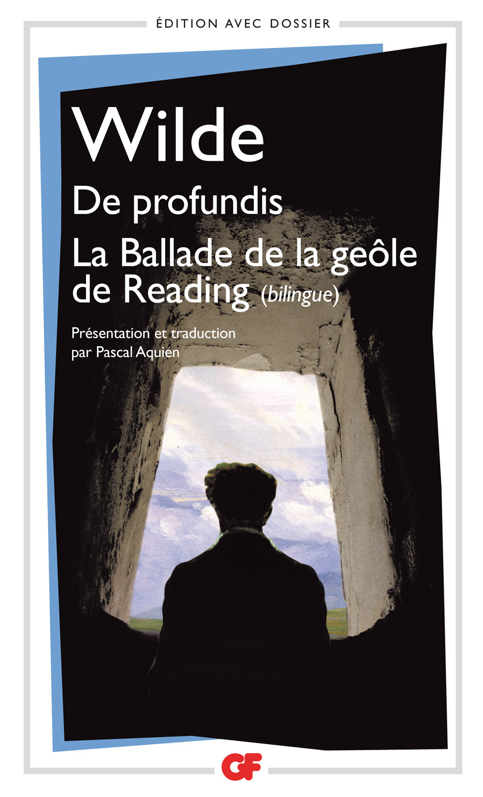 De profundis - La Ballade de la geôle de Reading - édition bilingue
