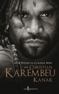 Christian Karembeu, Kanak | Karembeu, Christian