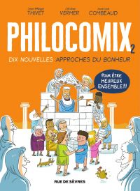 Image de couverture (Philocomix. Volume 2, Dix nouvelles approches du bonheur : pour être heureux ensemble !!!)