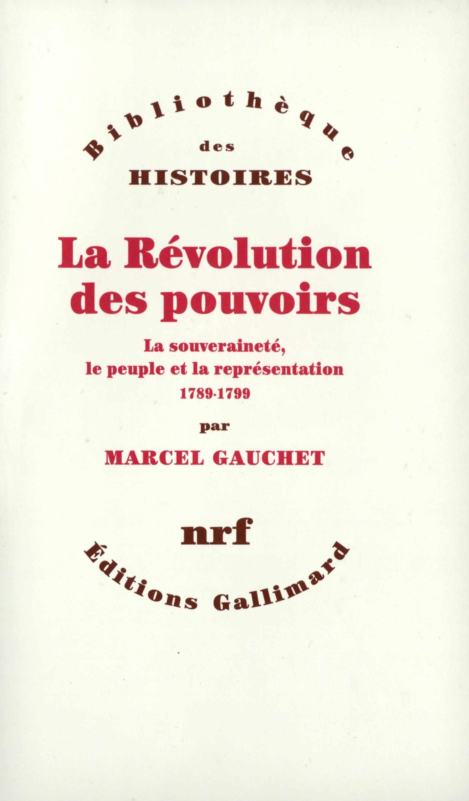 La Révolution des pouvoirs - La souveraineté, le peuple et la représentation (1789-1799)