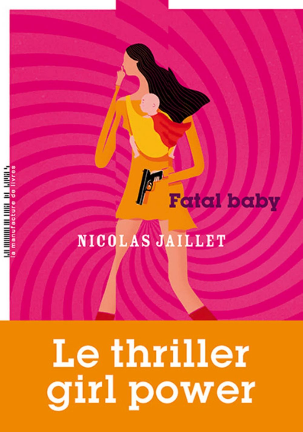 Fatal Baby | Jaillet, Nicolas (1971-....). Auteur