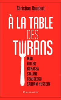 À la table des tyrans