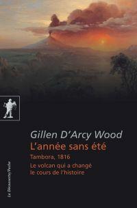 L'année sans été | WOOD, Gillen D'ARCY. Auteur