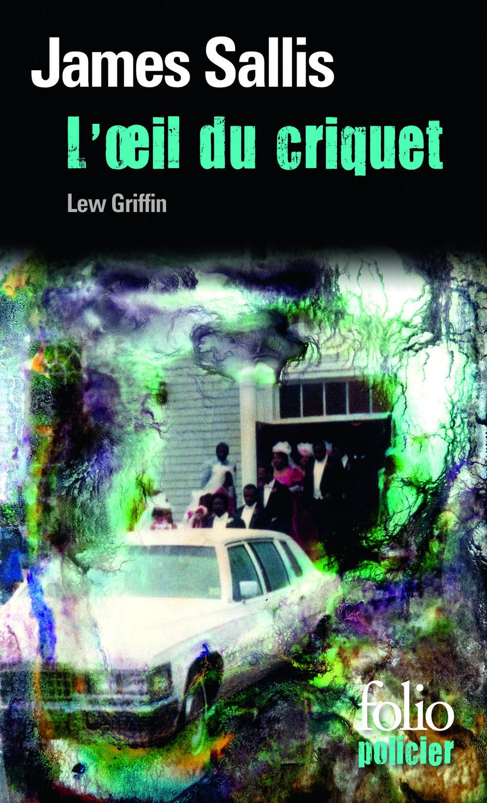Les enquêtes de Lew Griffin (Tome 4) - L'oeil du criquet