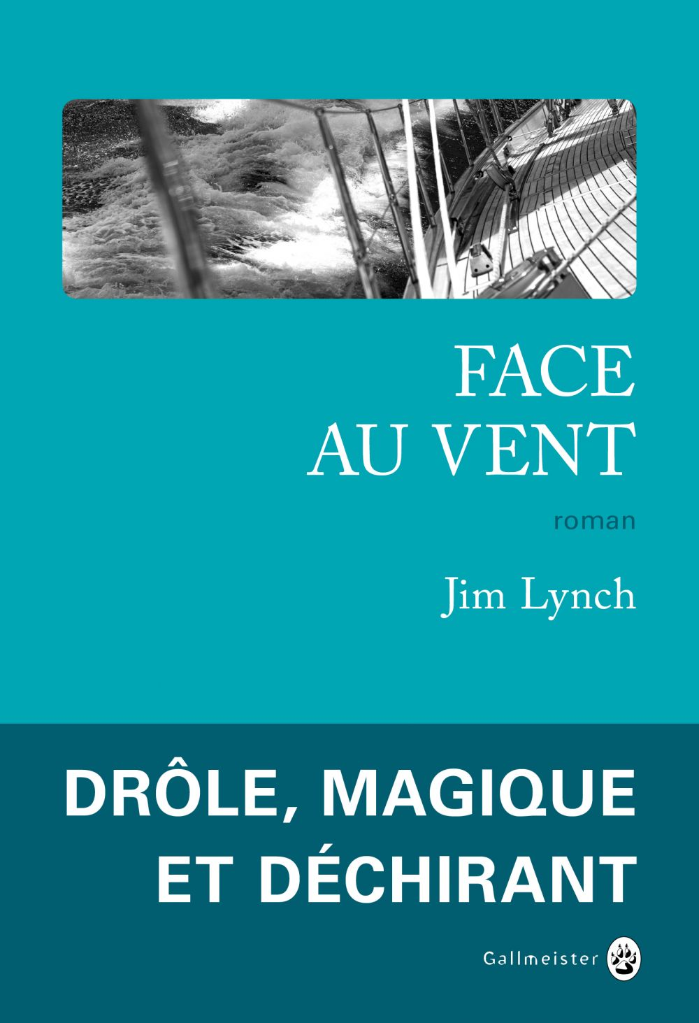 Face au vent | Lynch, Jim. Auteur