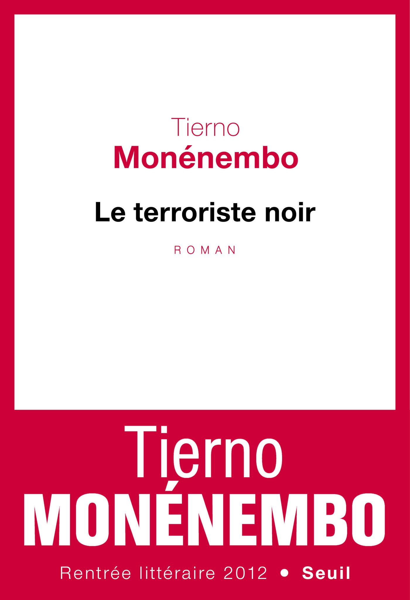 Le Terroriste noir   Monénembo, Tierno