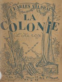 La colonie (L'île Rose)