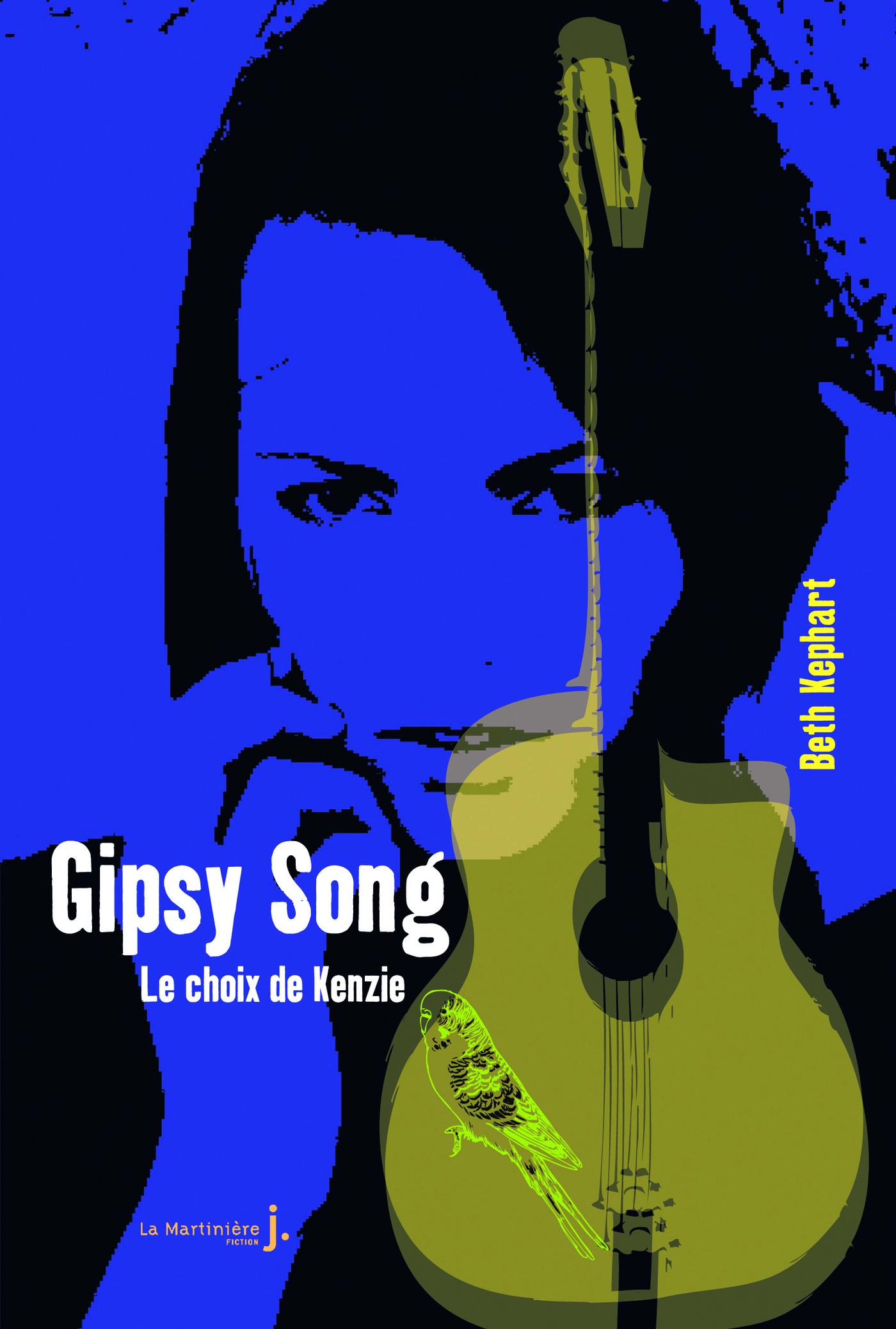Gipsy Song. Le choix de Kenzie