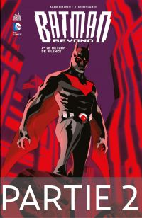 Batman Beyond - Tome 1 - Pa...