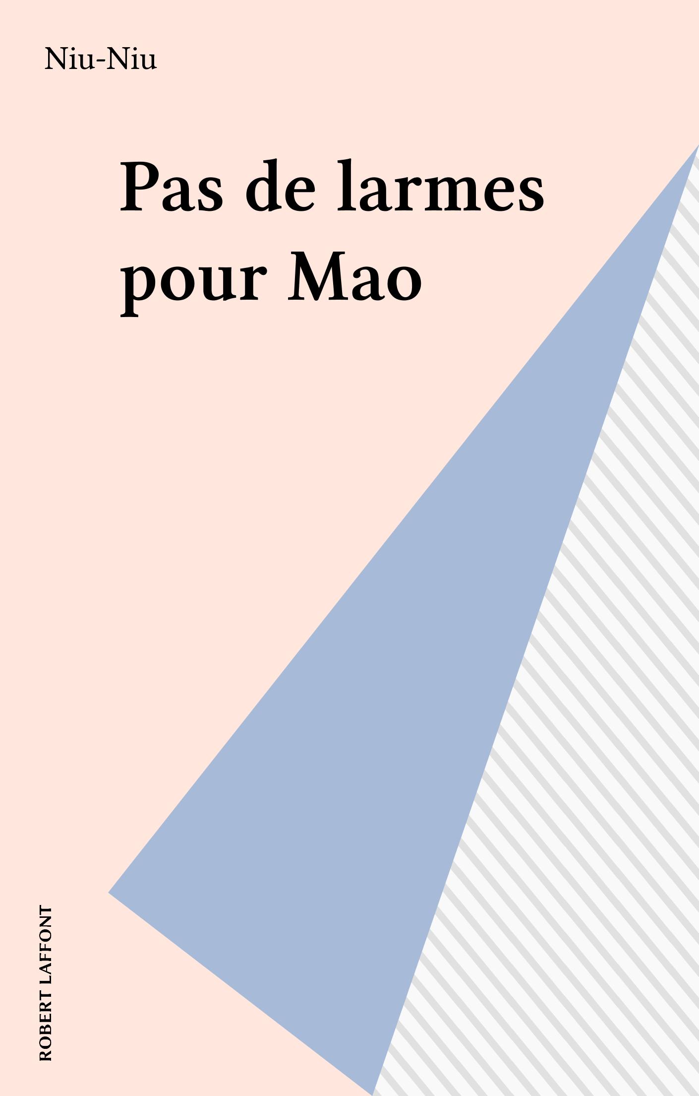 Pas de larmes pour Mao