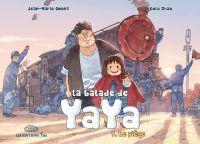 La Balade de Yaya - Tome 7 ...