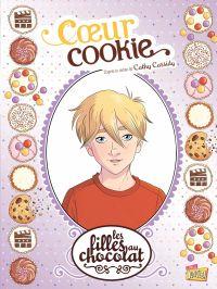 Image de couverture (Les filles au chocolat - Tome 6 - Cœur Cookie)