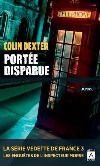Portée disparue | Dexter, Colin. Auteur