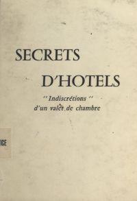 Secrets d'hôtels