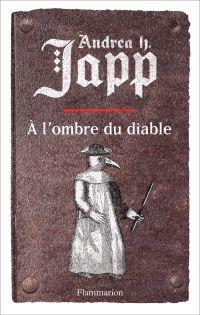 La malédiction de Gabrielle (Tome 2) - À l'ombre du diable | Japp, Andrea H.