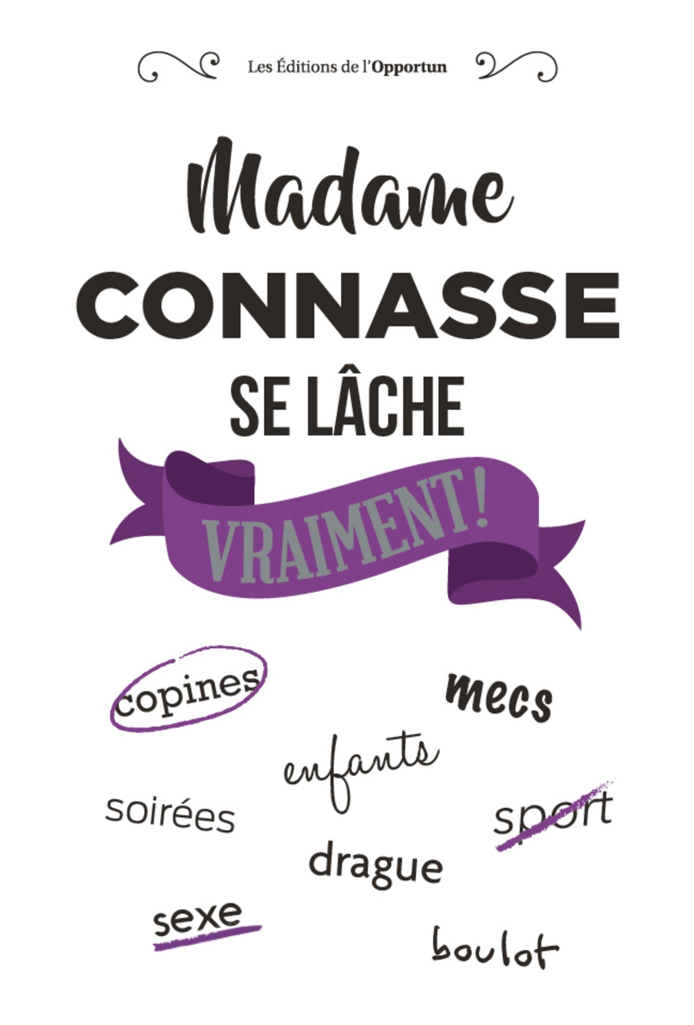 Madame Connasse se lâche vr...