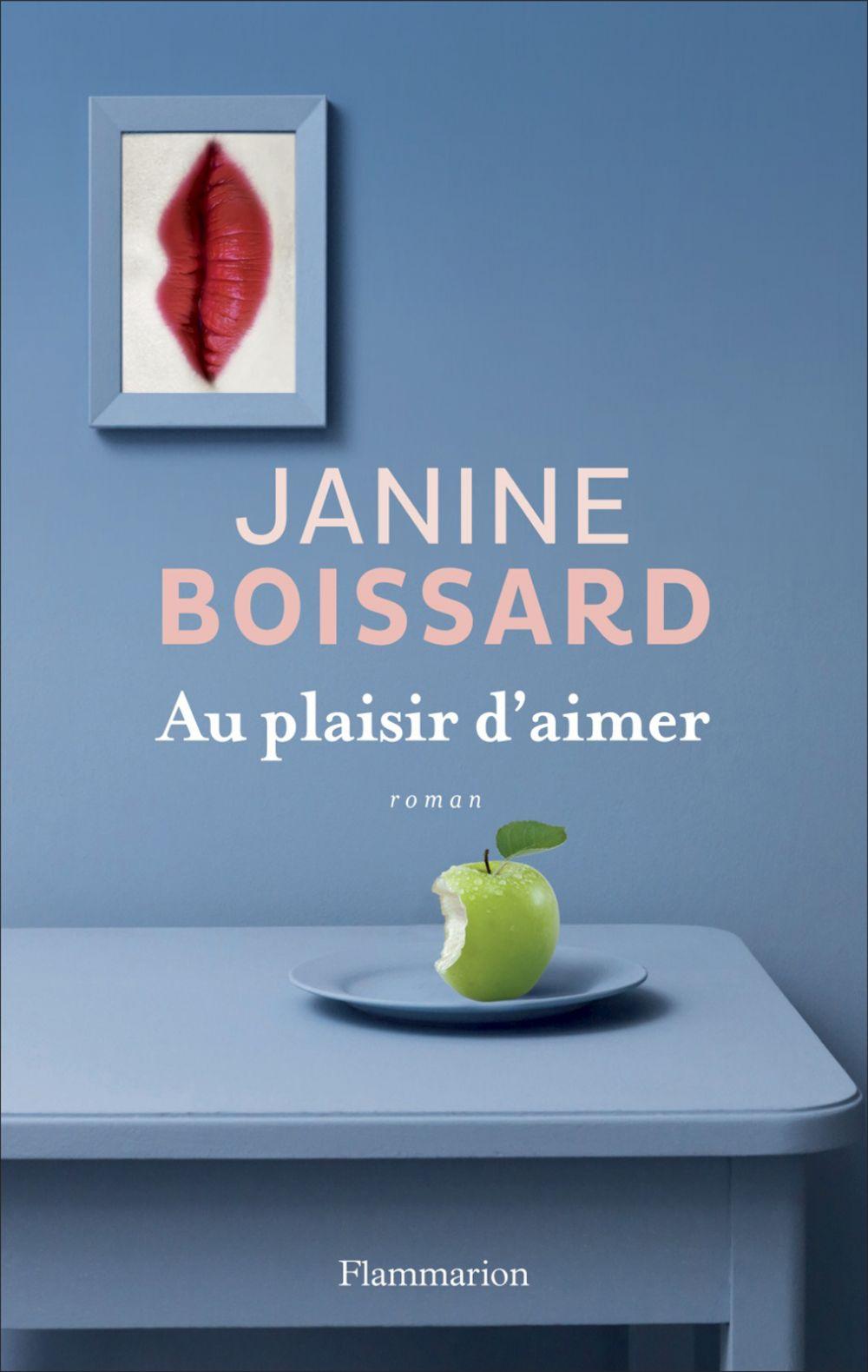 Au plaisir d'aimer | Boissard, Janine (1932-....). Auteur