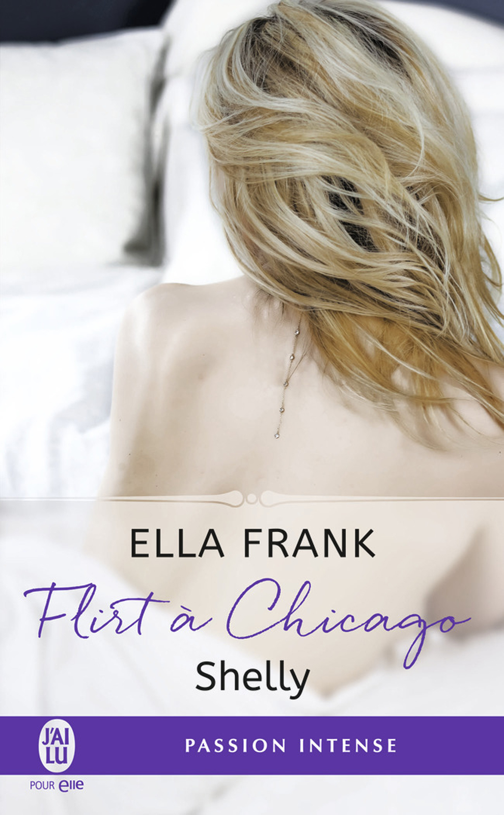Flirt à Chicago (Tome 2) - ...