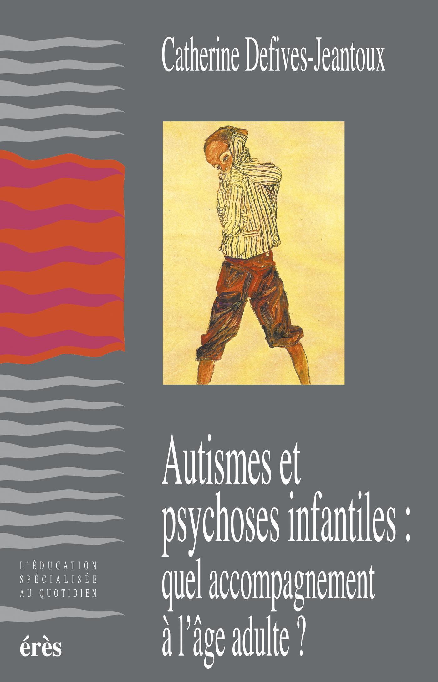 Autismes et psychoses infan...