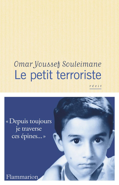 Le petit terroriste | Souleimane, Omar Youssef