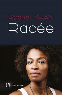 Racée | Khan, Rachel (1976-....). Auteur