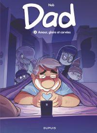 Dad - tome 5 - Amour, gloire et corvées