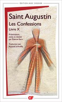 Les Confessions, Livre X | Augustin (0354-0430) - saint. Auteur