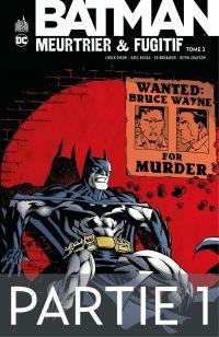 Batman - Meurtrier & fugiti...